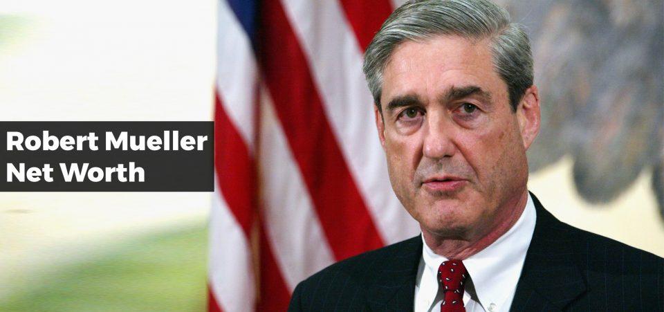 Robert Mueller Net Worth